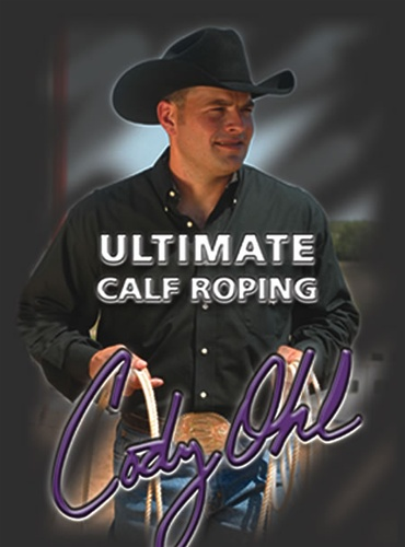 Cody Ohl: Ultimate Calf Roping DVD