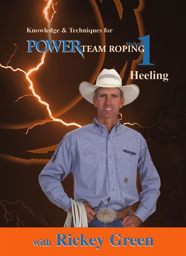 Rickey Green: Method 1 Power Team Roping Heeling